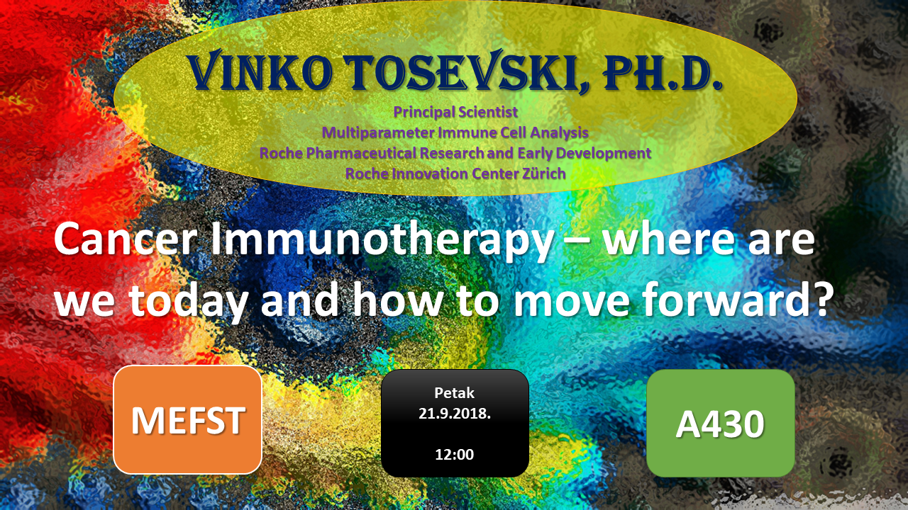 Predavanje: Cancer Immunotherapy – where are we today and how to move forward?